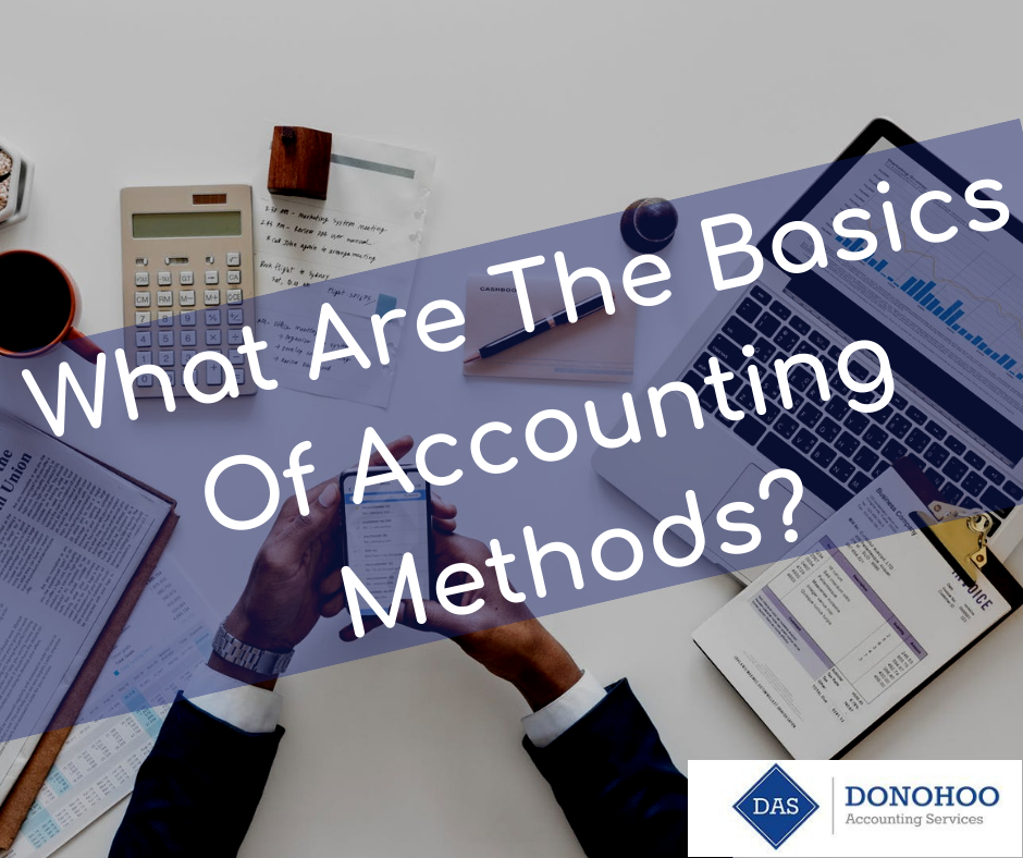 What Are The Basics Of Accounting Methods