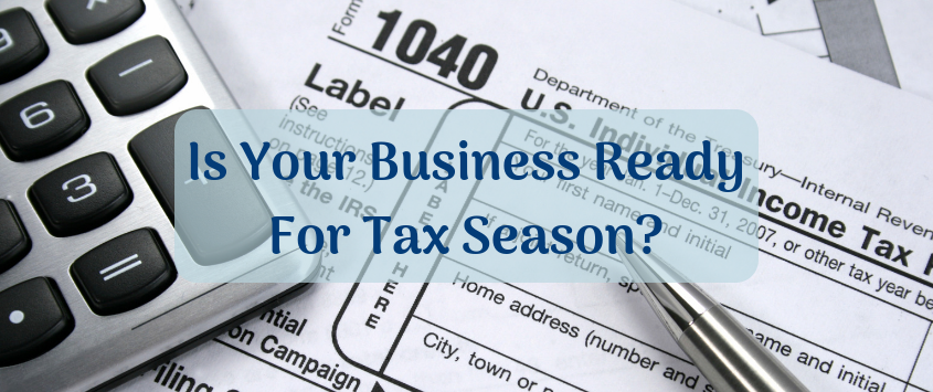 What You Need to File Your Business Taxes