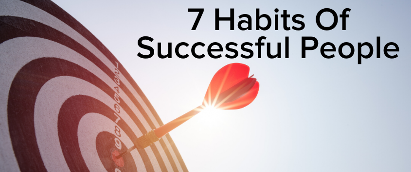 7 Habits Of Successful People