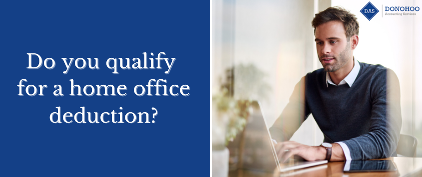 Do You Qualify for a Home Office Deduction?