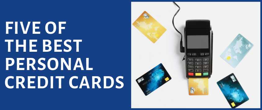 Five Best Personal Credit Cards