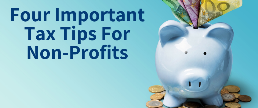Four Important Tax Tips for Nonprofits