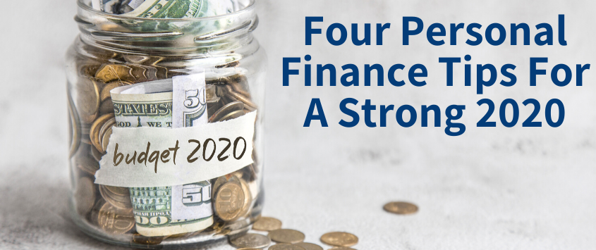Four Personal Finance tips for a strong 2020