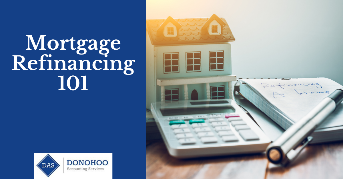 Mortgage Refinancing 101
